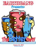 Earth Gang Presents: The Better Party